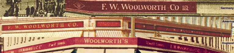 Fascias of the F. W. Woolworth companies in Germany, the USA and Great Britain in the 1930s. Only the British company continues to promote their upper price limit of sixpence.