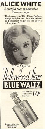 Blue Waltz Perfume (a firm Woolworths favourite for more than half a century) was endorsed by Alice White