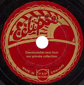 Downloadable music from original Eclipse Gramophone Records, restored and made available by 3D and 6D Pictures Ltd(London, England)