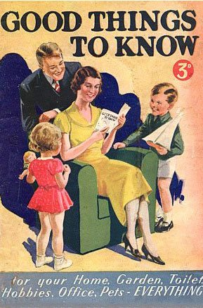 Good Things to Know Magazine. Millions of copies were sold to Woolworths customers in 1938/9 for threepence