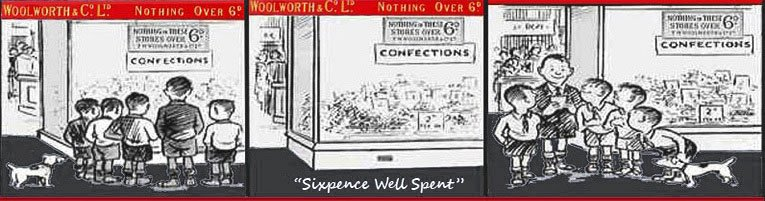 'Sixpence Well Spent' - a cartoon which shows a group of boys clubbing together to buy a sixpenny assortment of sweets from a Woolworth store