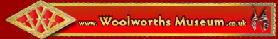 The Woolworths Museum logo(click for the home page)