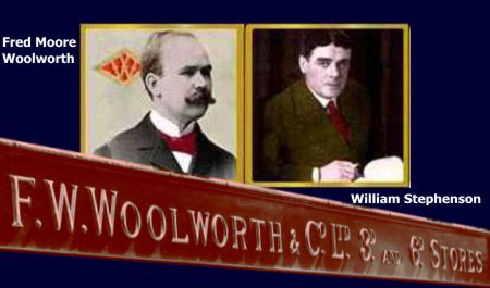 The first two Managing Directors of the British Woolworths - Fred Moore Woolworth and William Lawrence Stephenson